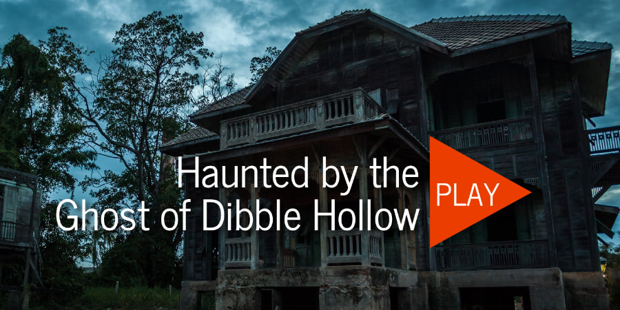 The Ghost of Dibble Hollow